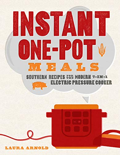 One Pot Instant Pot Southern Recipes