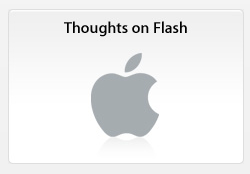 Steve Jobs Thoughts on Flash Apple.com