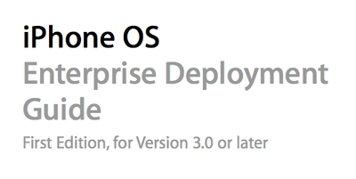 iPhone OS Enterprise Deployment Guide (PDF)