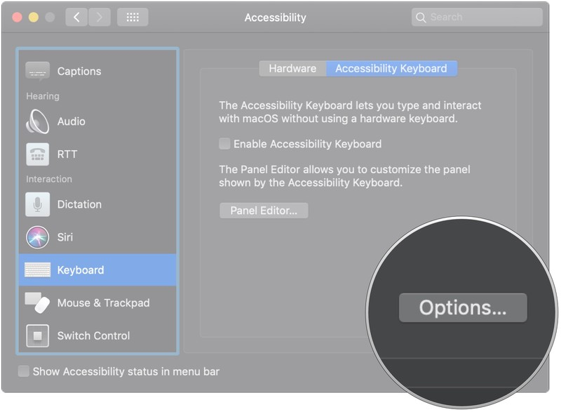 Use Keyboard Accessibility features on Mac by showing Enabling Accessibility Keyboard by Clicking Options