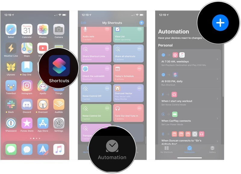 Open Shortcuts, tap Automations, tap +