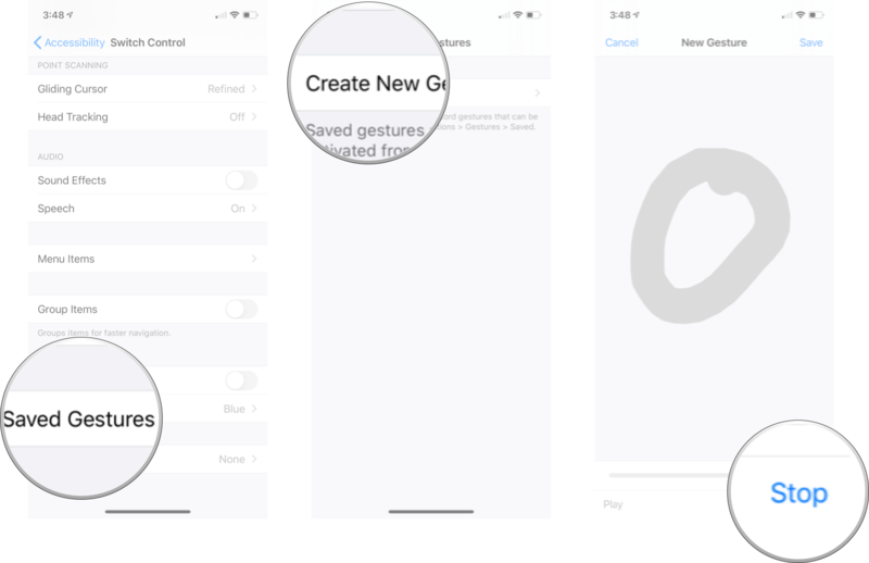 Creating Custom Gesture Switch Control Menu: Tap saved gestures, tap create new gesture, tap or swipe to create a custom gesture, and then tap stop.