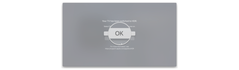 How to enable HDR on Apple TV by showing steps: Click OK to save the setting if your picture looks correct