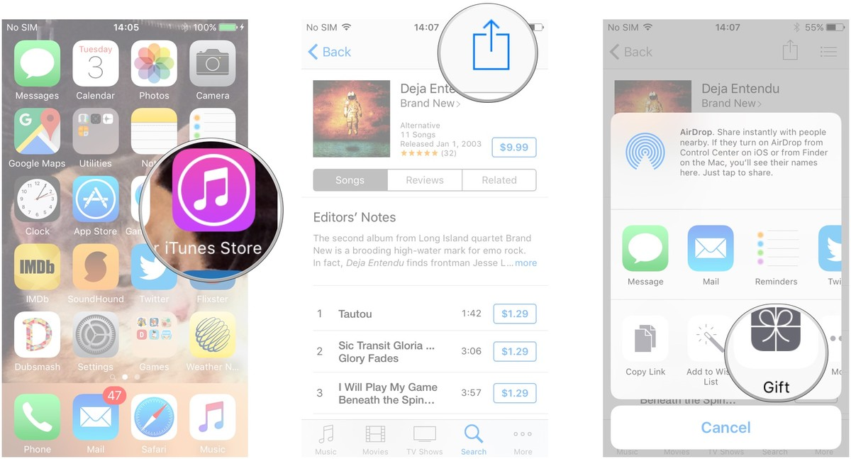 Launch the iTunes Store, go to the media you want to send as a gift, tap the Share Sheet button, tap Gift