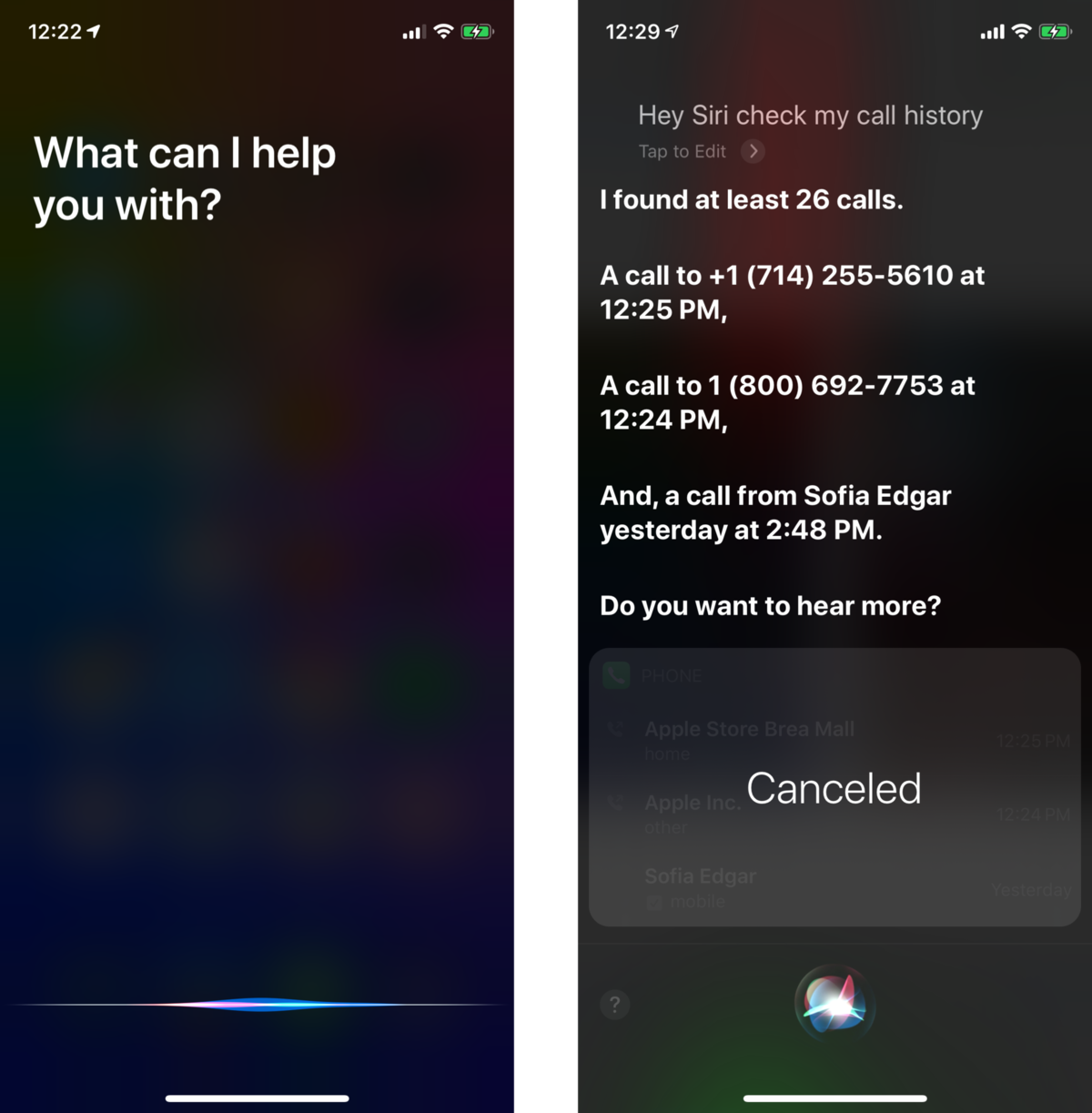 Tell Siri you want to know your call history