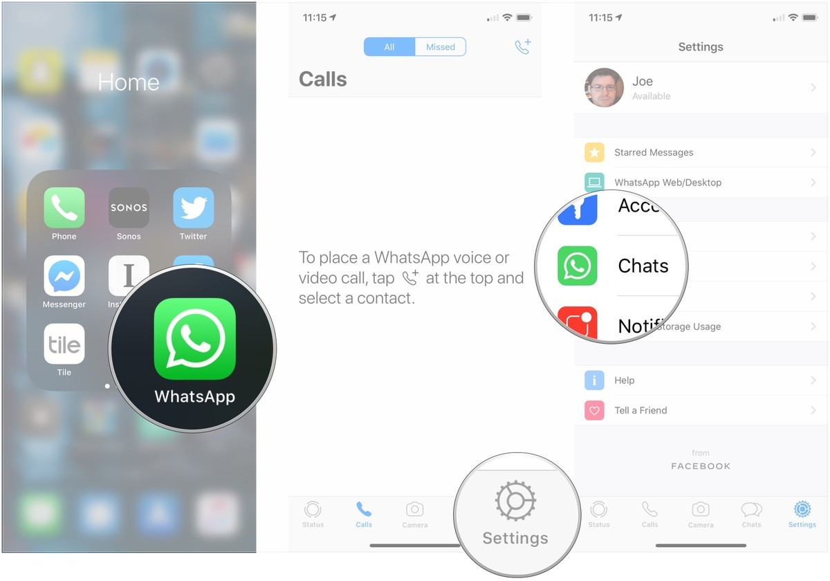 Open WhatsApp, tap Settings, tap Chats