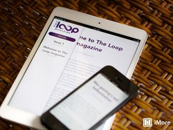 The Loop Magazine: The long-form Loop you've been waiting for!