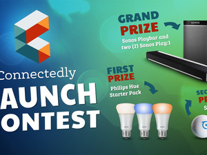 Win Sonos speakers, Hue lights, and more in Connectedly's site launch contest!