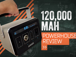 Anker PowerHouse Review: UNLIMITED POWER (kinda)