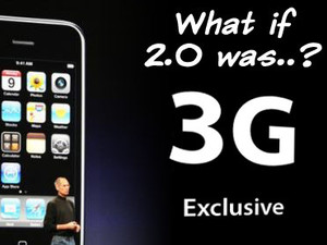 What if iPhone 2.0 was... 3G Exclusive?!