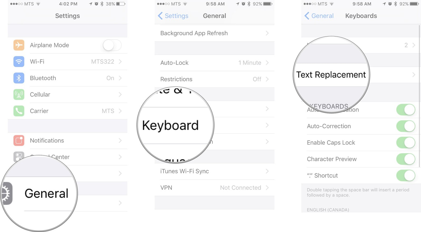 Launch settings app, tap on General, tap on Keyboard, and then tap on Text Replacement button.
