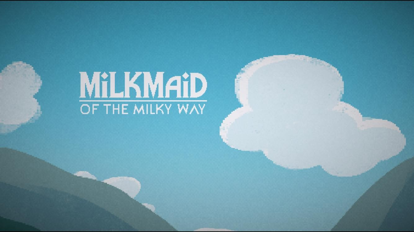 Milkmaid of the Milky Way: A cute adventure game that's out of this world.