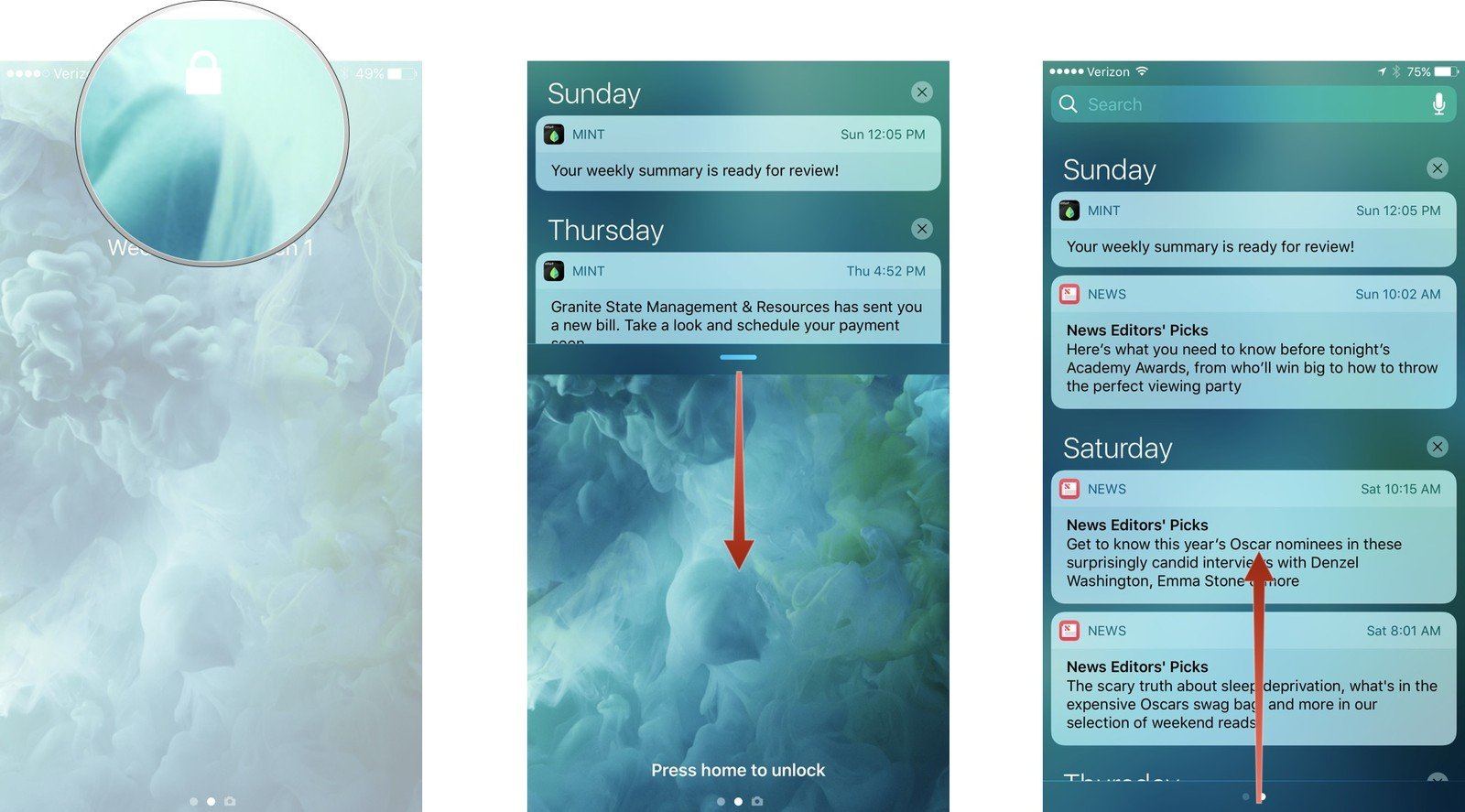 Swipe down from the top to access Notification Center. Swipe up from the bottom to hide Notification Center