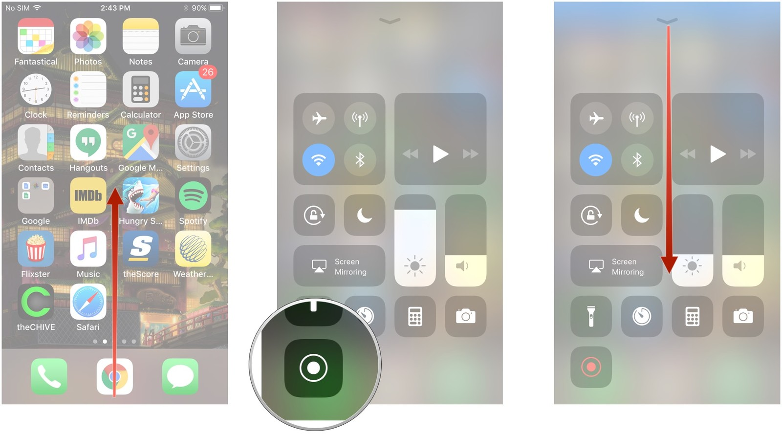 Swipe up to open Control Center, tap the screen recording button, swipe down to dismiss Control Center