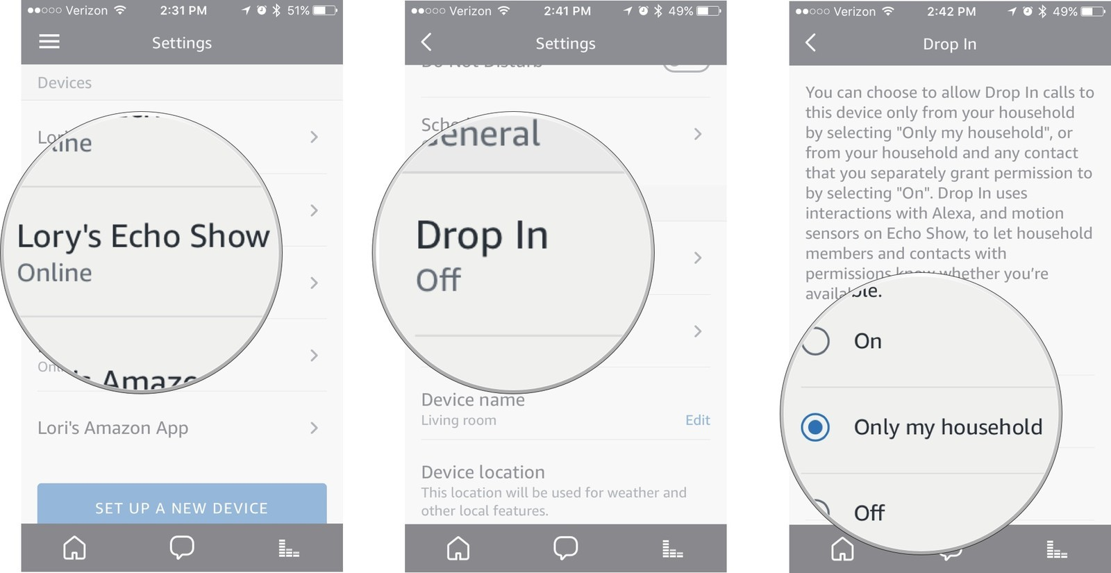 Tap your device, then tap Drop In, then choose On or Only for Household