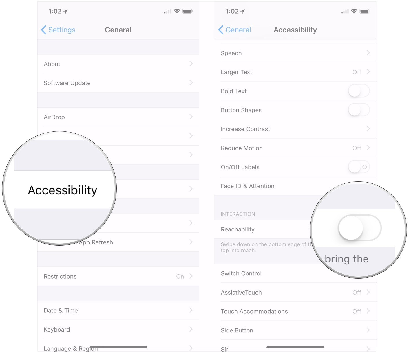 Tap Accessibility, turn Reachability On