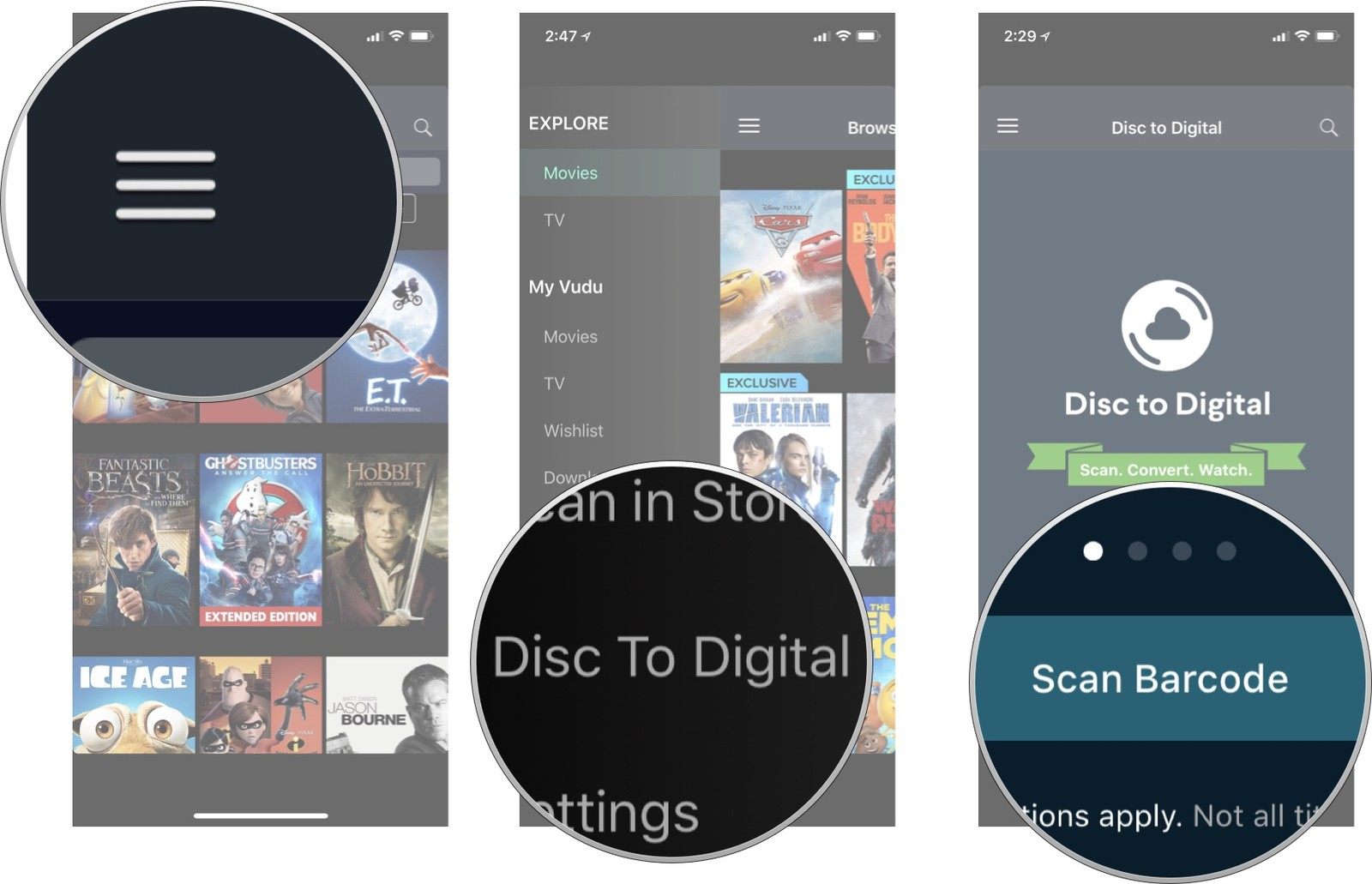 Tap the menu icon, then tap Disc to Digital, then tap Scan Barcode