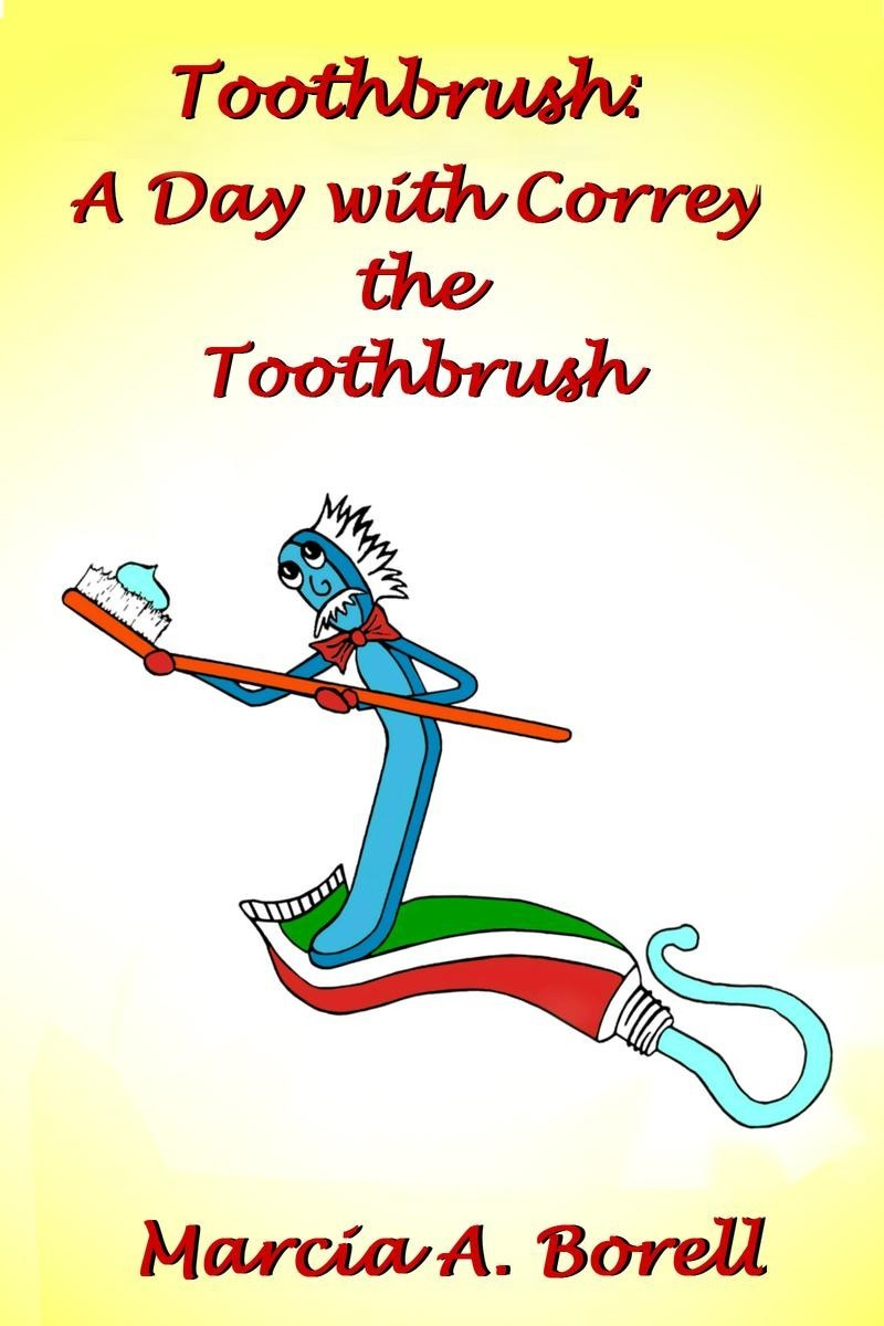 A Day with Correy the Toothbrush